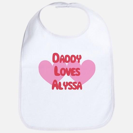 Daddy Loves Alyssa Bib