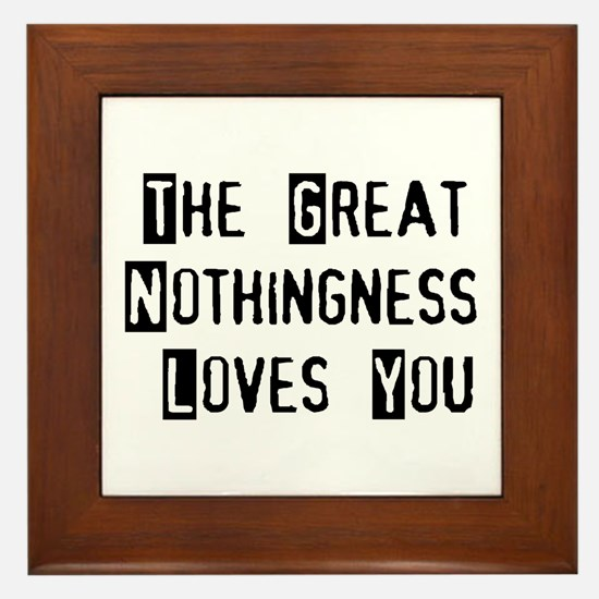 Great Nothingness Loves You Framed Tile