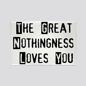 Great Nothingness Loves You Rectangle Magnet