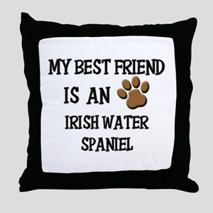 My best friend is an IRISH WATER SPANIEL Throw Pil