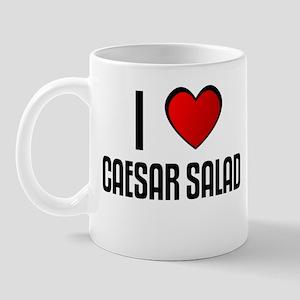 I LOVE CAESAR SALAD Mug