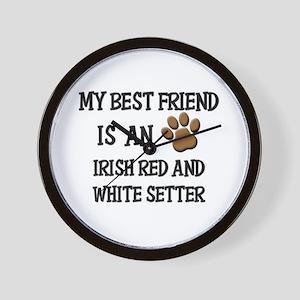 My best friend is an IRISH RED AND WHITE SETTER Wa