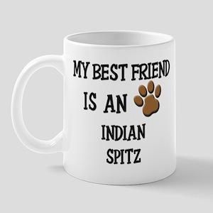 My best friend is an INDIAN SPITZ Mug