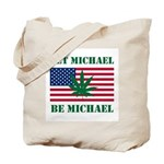 Let Michael Be Michael Tote Bag