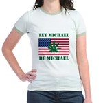 Let Michael Be Michael Jr. Ringer T-Shirt