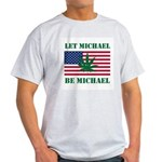 Let Michael Be Michael Light T-Shirt