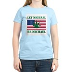 Let Michael Be Michael Women's Light T-Shirt
