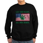 Let Michael Be Michael Sweatshirt (dark)