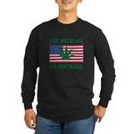Let Michael Be Michael Long Sleeve Dark T-Shirt