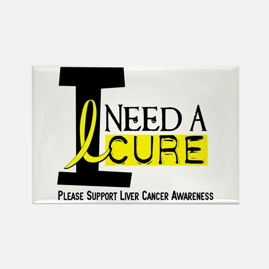 I Need A Cure LIVER CANCER Rectangle Magnet