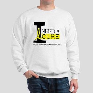 I Need A Cure LIVER CANCER Sweatshirt
