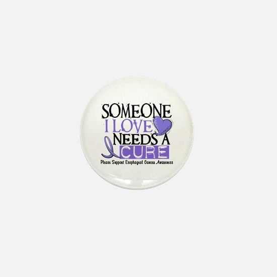 Needs A Cure ESOPHAGEAL CANCER Mini Button