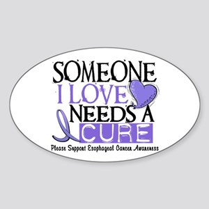 Needs A Cure ESOPHAGEAL CANCER Oval Sticker