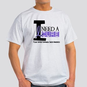 I Need A Cure ESOPHAGEAL CANCER Light T-Shirt