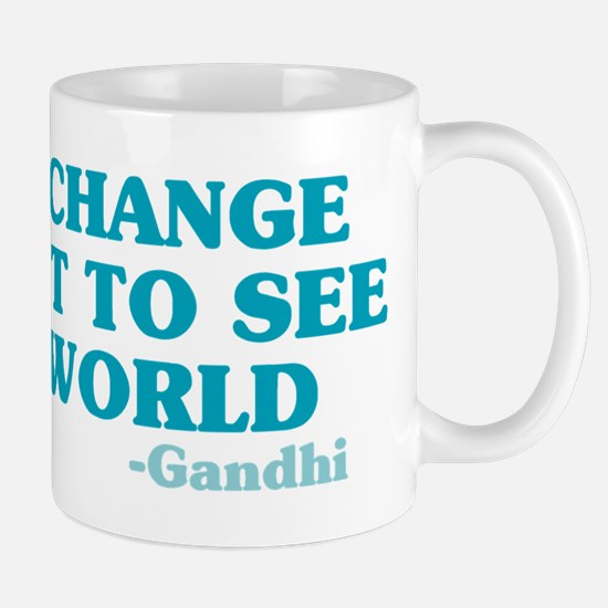 Be The Change You Want Mug
