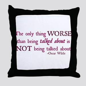 Being Talked About Throw Pillow
