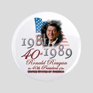 "40th President - 3.5"" Button"
