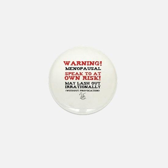 Warning Menopausal Mini Button