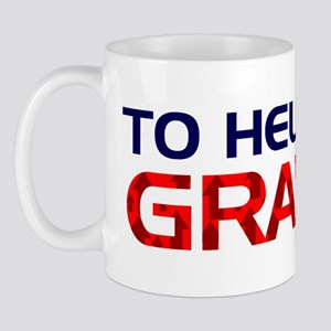 To Hell With Gravity Mug