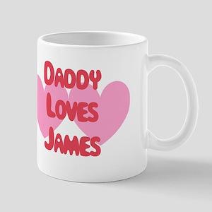 Daddy Loves James Mug