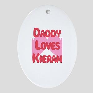 Daddy Loves Kieran Oval Ornament
