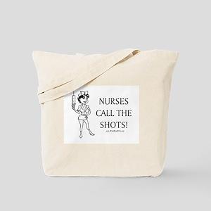 Nurses Call Shots Tote Bag