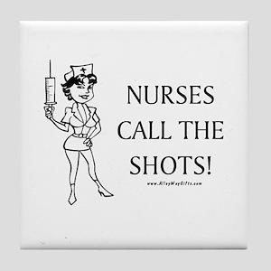 Nurses Call Shots Tile Coaster