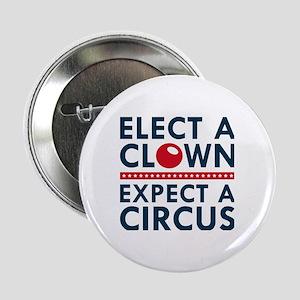 "Elect A Clown 2.25"" Button"