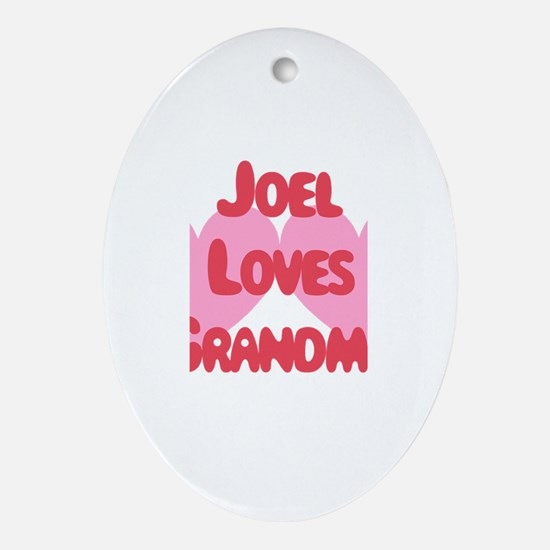Joel Loves Grandma Oval Ornament