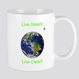 Live Green! Live Clean! Mug