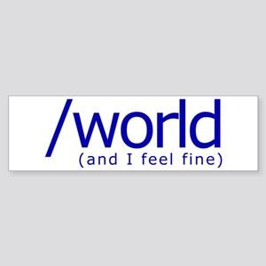 End of the World Bumper Sticker