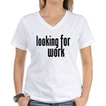 Looking for Work Women's V-Neck T-Shirt