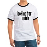 Looking for Work Ringer T