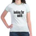 Looking for Work Jr. Ringer T-Shirt