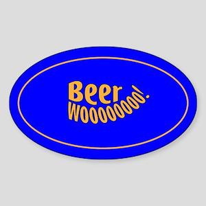 Beer Woooo! Oval Sticker