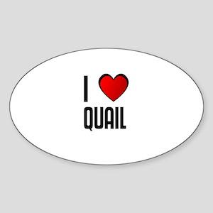 I LOVE QUAIL Oval Sticker