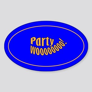 Party Woooo! Oval Sticker
