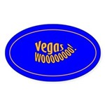 Vegas Wooooo! Oval Sticker