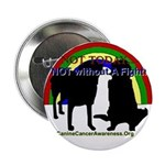 """CanineCancerAwareness 2.25"""" Button"""