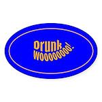 Drunk Wooooo! Oval Sticker (50 pk)