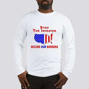 Stop The Invasion b Long Sleeve T-Shirt