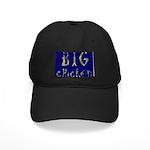 Big Chicken Black Cap