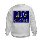 Big Chicken Kids Sweatshirt