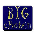 Big Chicken Mousepad