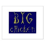 Big Chicken Small Poster