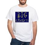 Big Chicken White T-Shirt