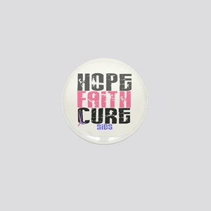 HOPE FAITH CURE SIDS Mini Button
