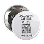 """O'Doherty 1608-2008 2.25"""" Button"""