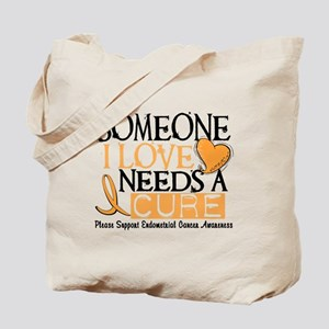 Needs A Cure ENDOMETRIAL CANCER Tote Bag