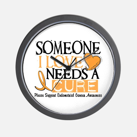 Needs A Cure ENDOMETRIAL CANCER Wall Clock